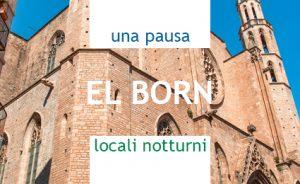 UNA PAUSA, LOCALI NOTTURNI ne El Born