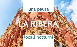 UNA PAUSA, LOCALI NOTTURNI ne La Ribera